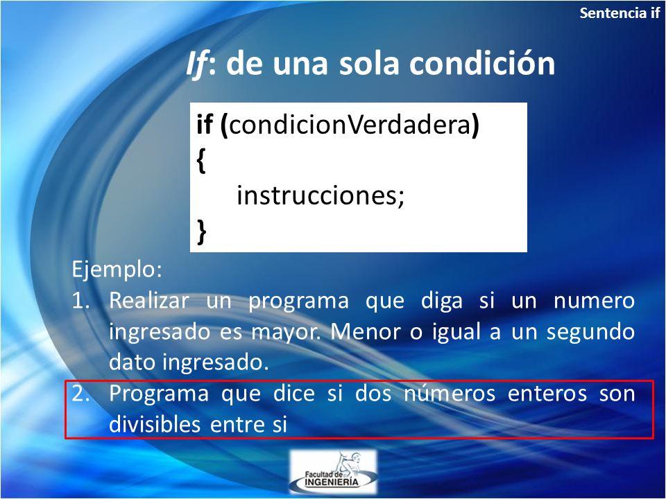 If: de una sola condición