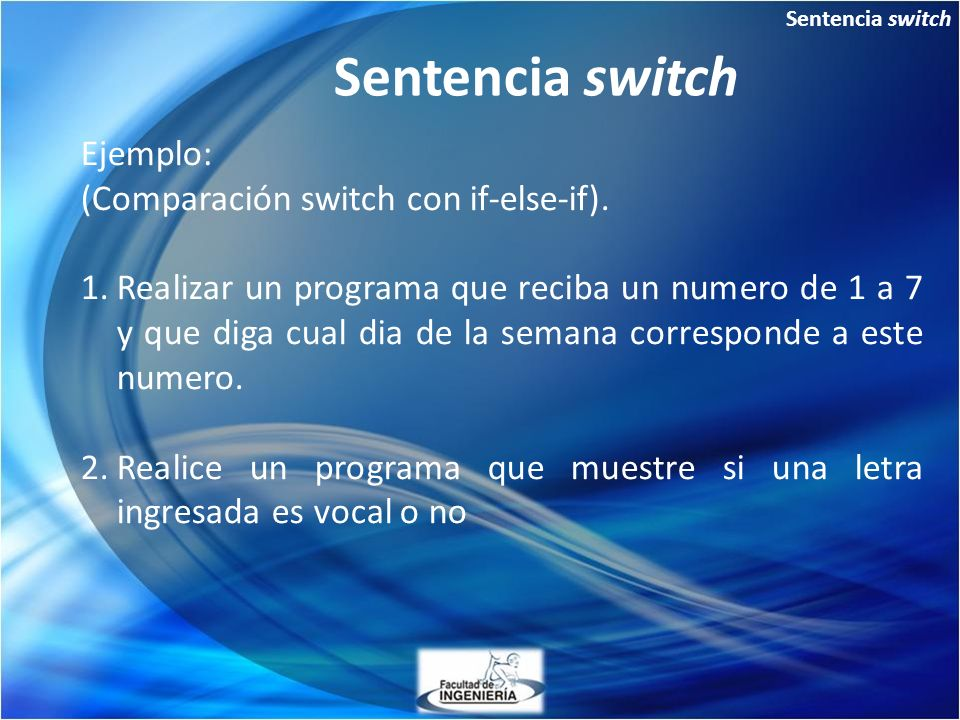 Sentencia switch Ejemplo: (Comparación switch con if-else-if).