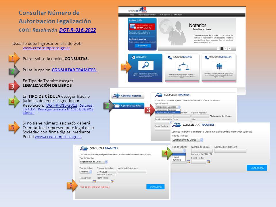 Consultar Número de Autorización Legalización con: Resolución DGT-R-016-2012
