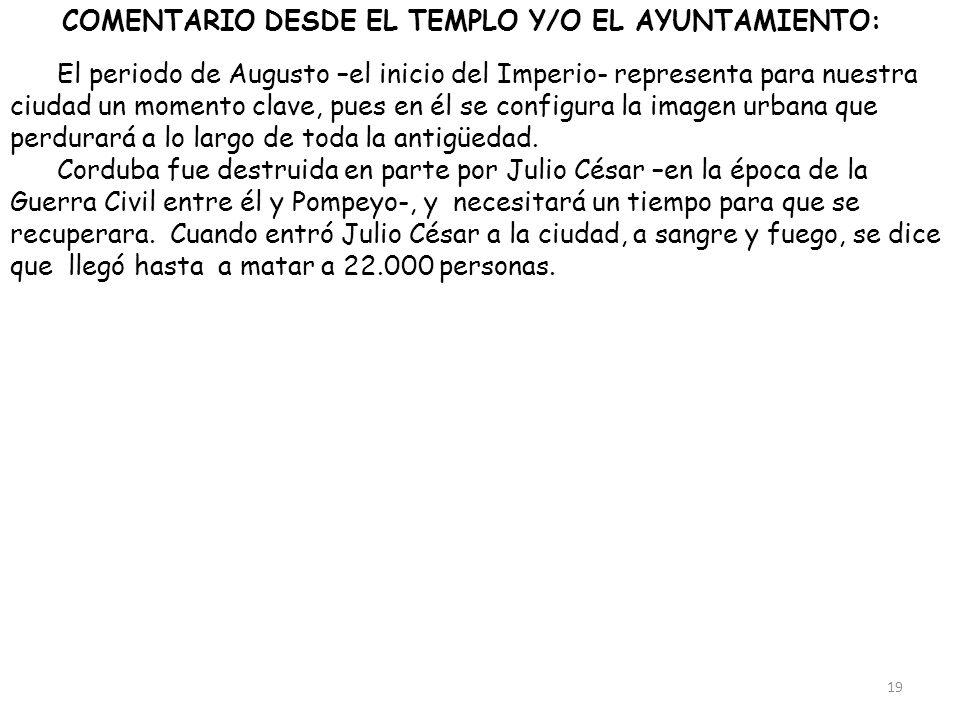 COMENTARIO DESDE EL TEMPLO Y/O EL AYUNTAMIENTO: