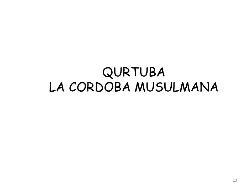 QURTUBA LA CORDOBA MUSULMANA