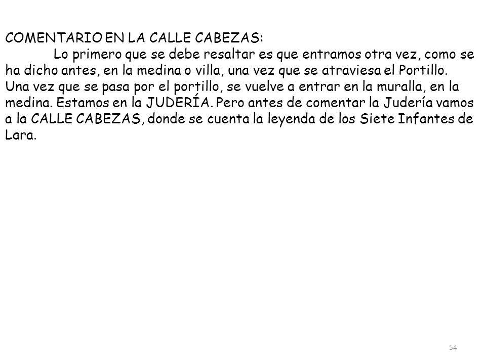 COMENTARIO EN LA CALLE CABEZAS: