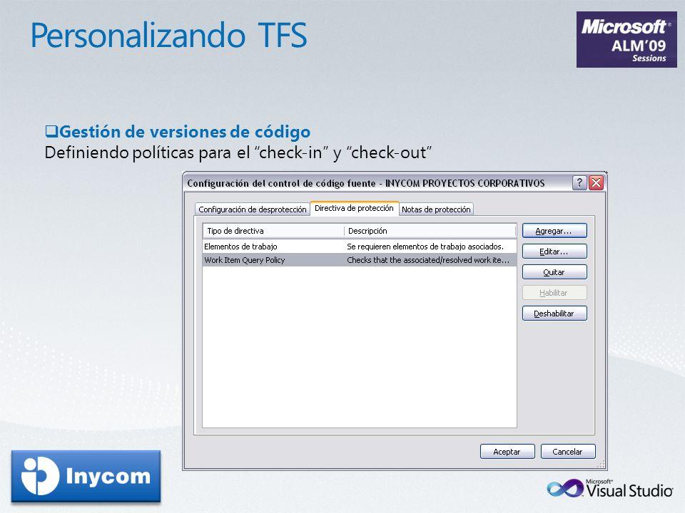 Personalizando TFS Gestión de versiones de código