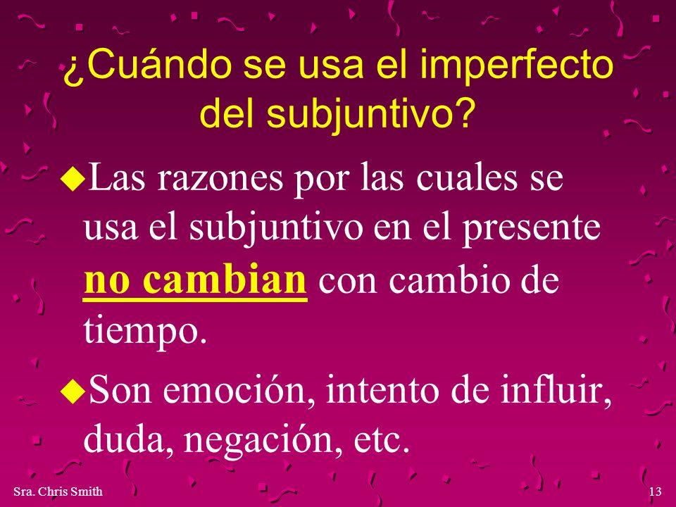¿Cuándo se usa el imperfecto del subjuntivo