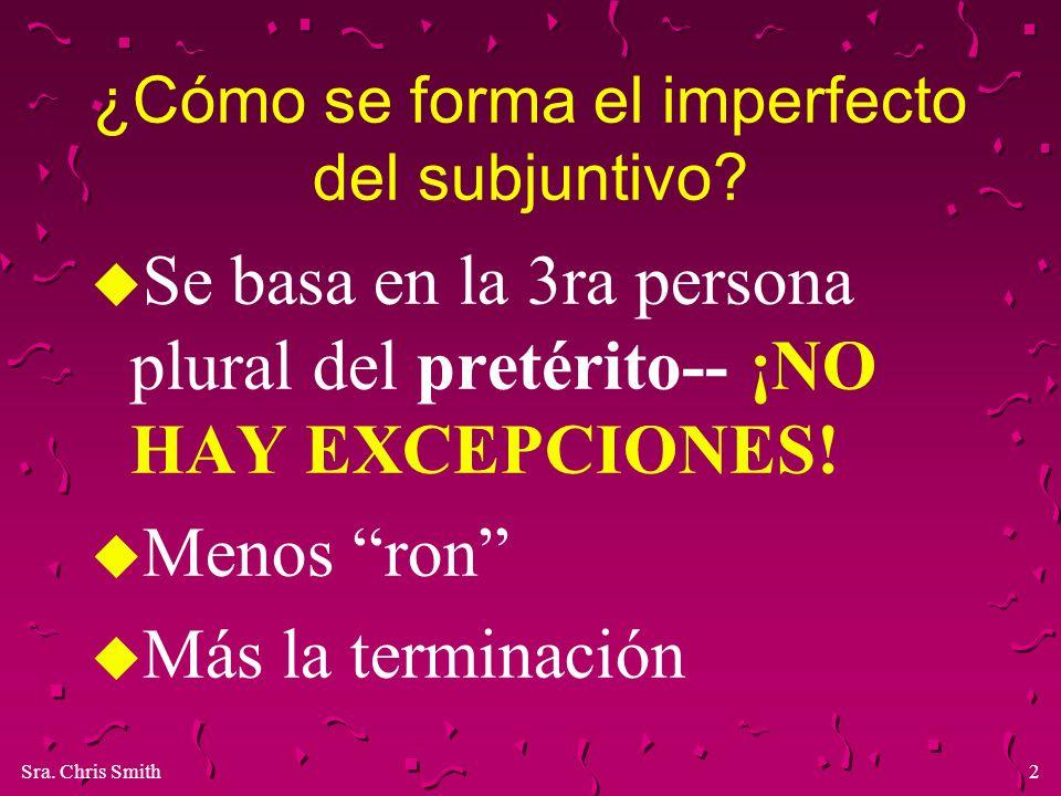 ¿Cómo se forma el imperfecto del subjuntivo