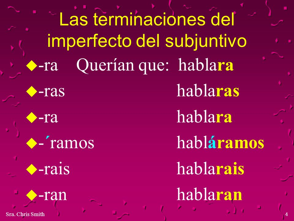 Las terminaciones del imperfecto del subjuntivo