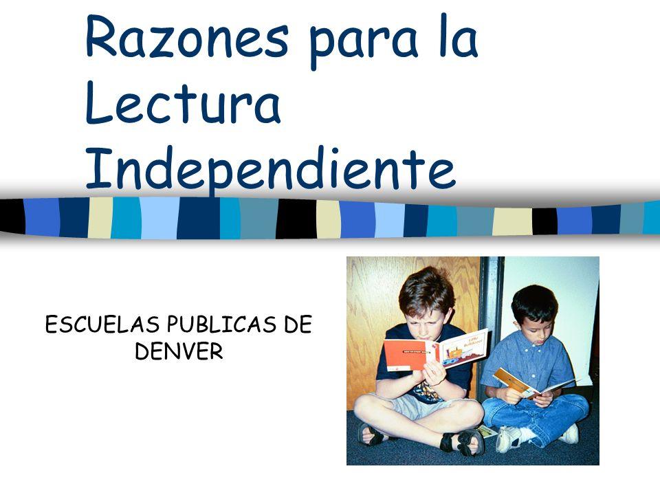 Razones para la Lectura Independiente