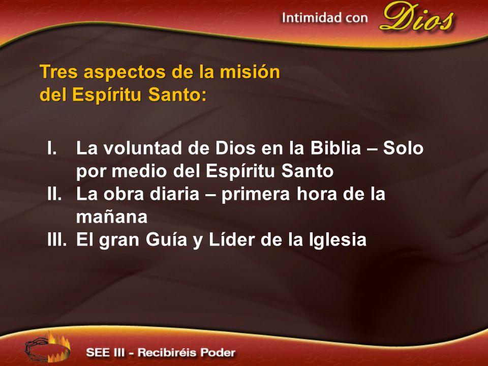 Tres aspectos de la misión del Espíritu Santo: