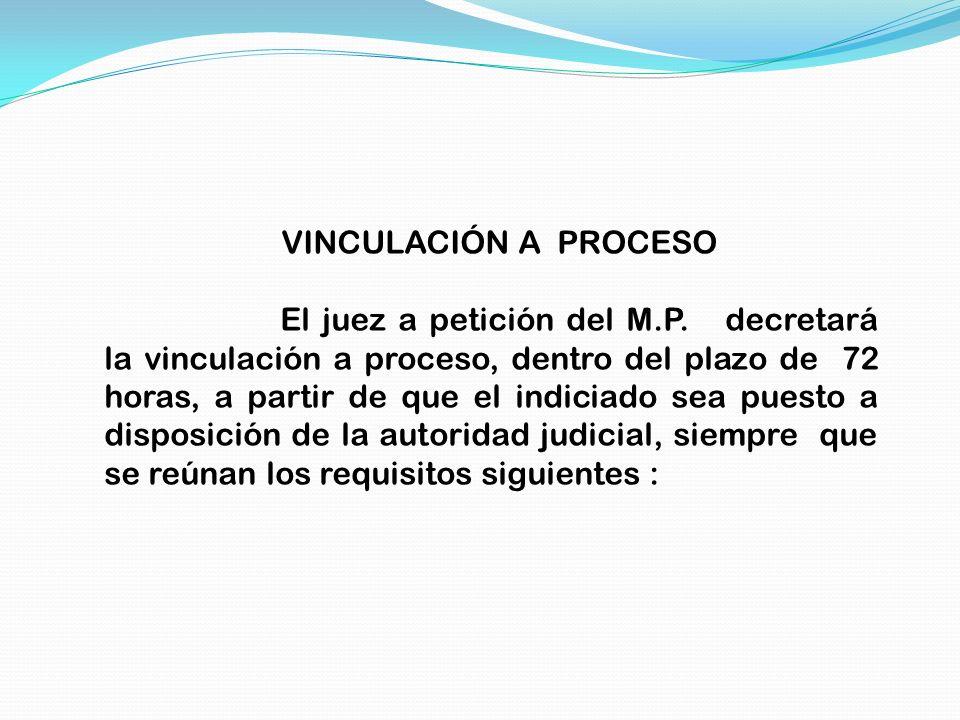 VINCULACIÓN A PROCESO