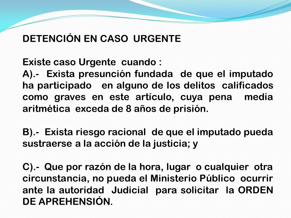 DETENCIÓN EN CASO URGENTE