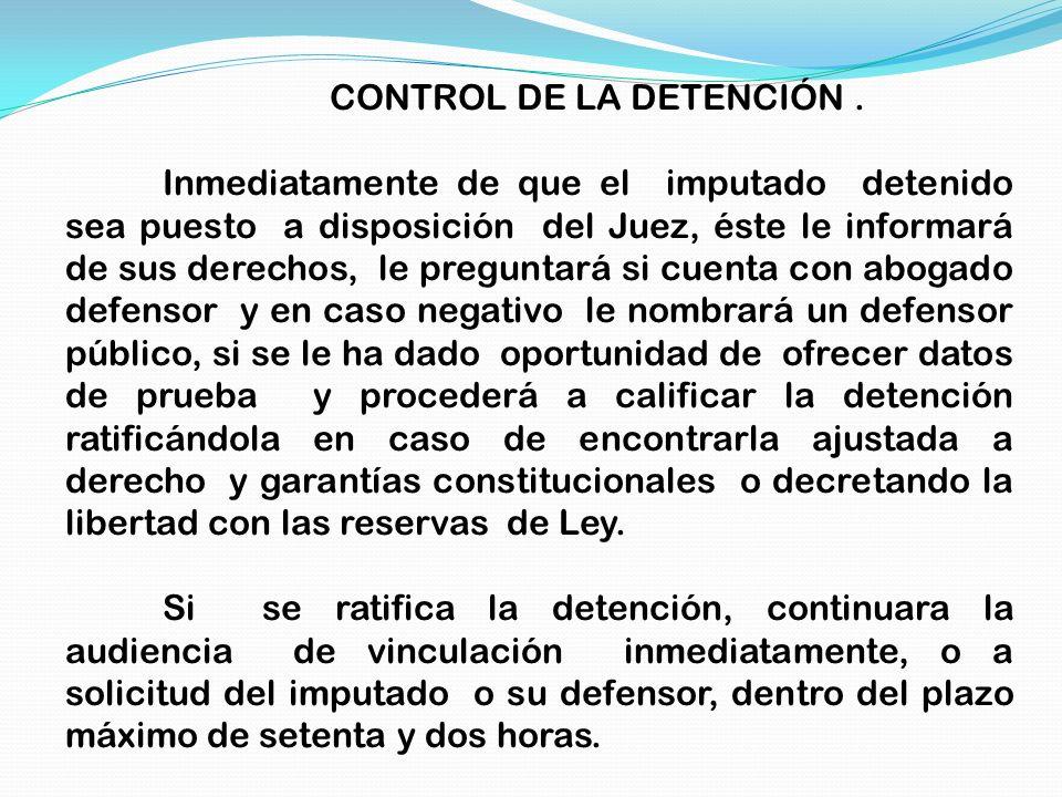 CONTROL DE LA DETENCIÓN .