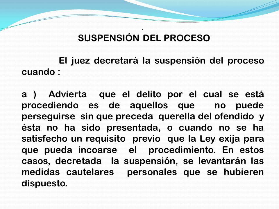SUSPENSIÓN DEL PROCESO