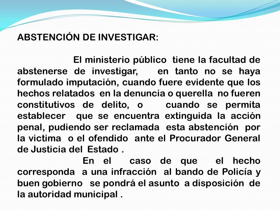 ABSTENCIÓN DE INVESTIGAR: