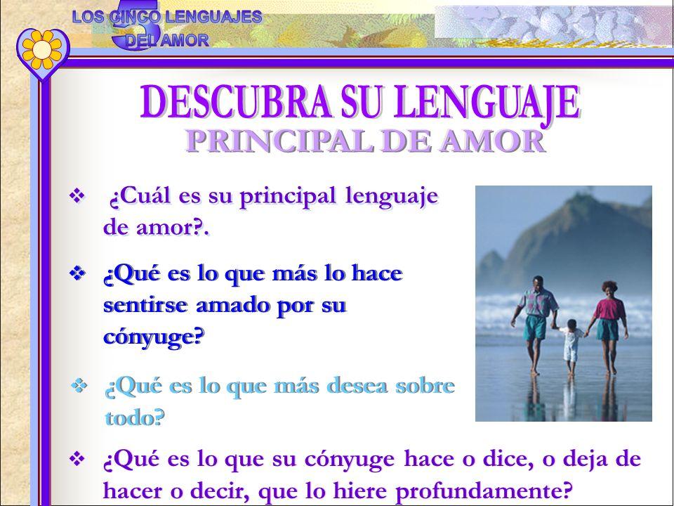 5 LOS CINCO LENGUAJES DEL AMOR DESCUBRA SU LENGUAJE PRINCIPAL DE AMOR