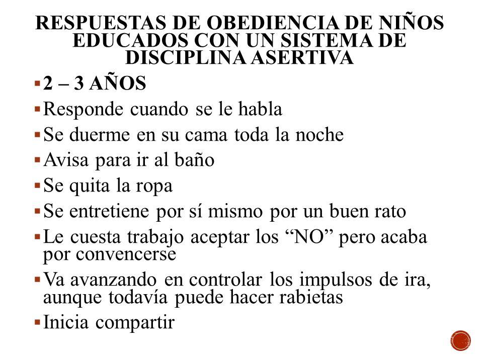 RESPUESTAS DE OBEDIENCIA DE NIÑOS EDUCADOS CON UN SISTEMA DE DISCIPLINA ASERTIVA