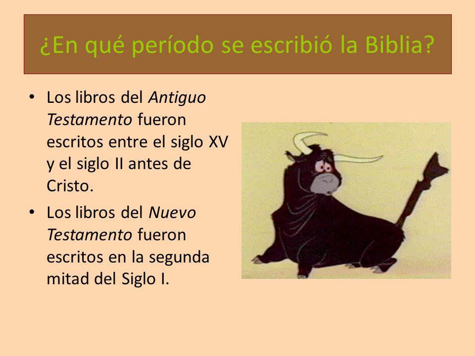¿En qué período se escribió la Biblia