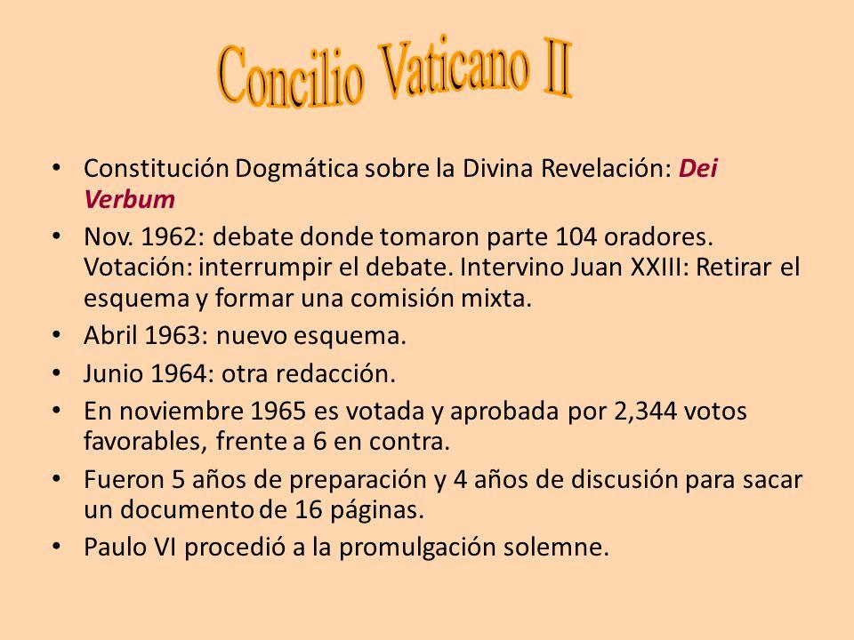 Concilio Vaticano II Constitución Dogmática sobre la Divina Revelación: Dei Verbum.
