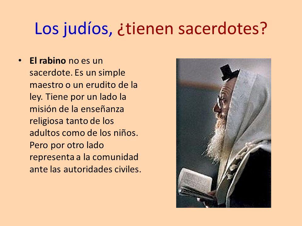 Los judíos, ¿tienen sacerdotes