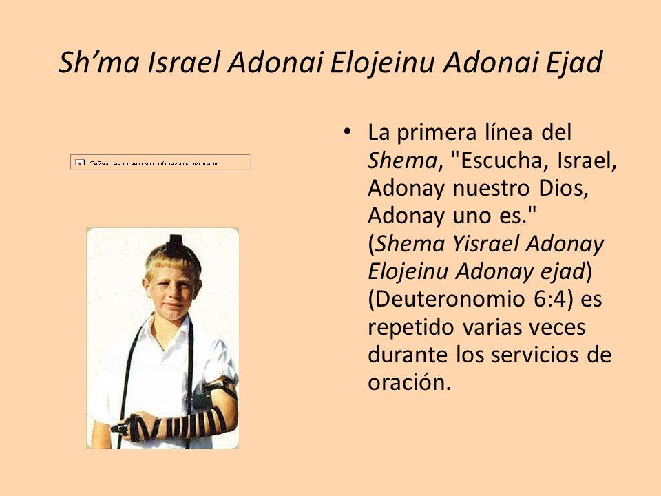 Sh'ma Israel Adonai Elojeinu Adonai Ejad