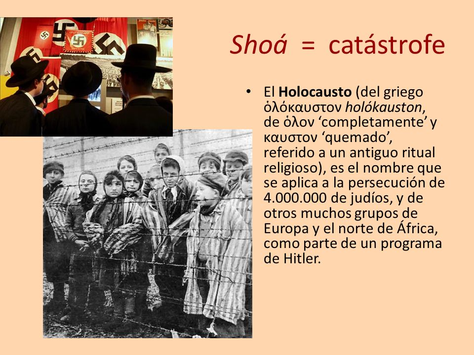 Shoá = catástrofe