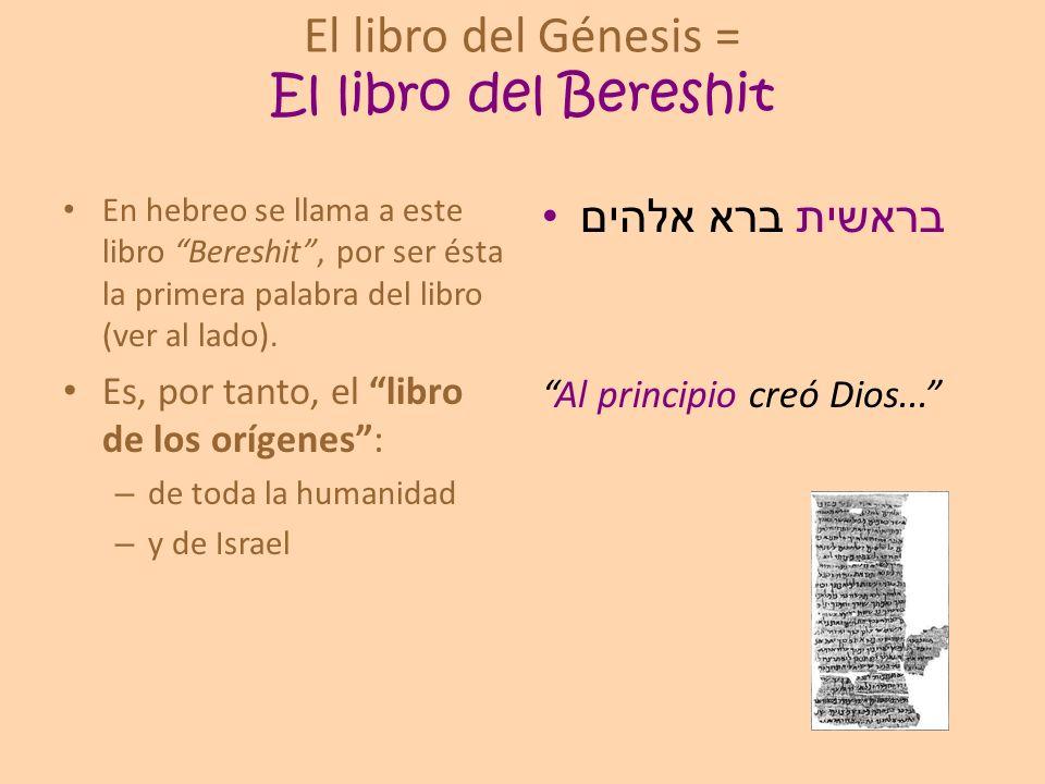 El libro del Génesis = El libro del Bereshit