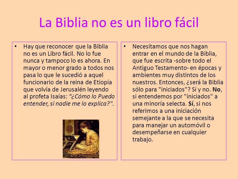La Biblia no es un libro fácil