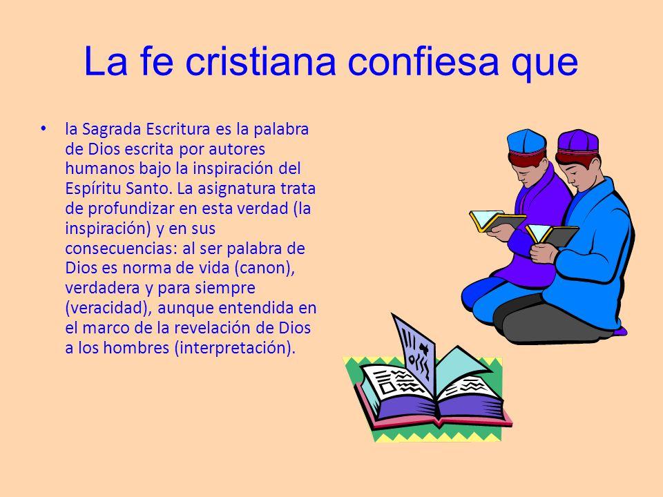 La fe cristiana confiesa que