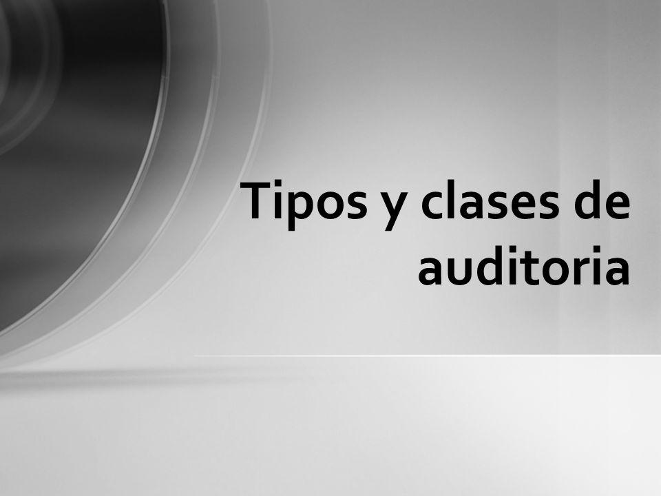 Tipos y clases de auditoria