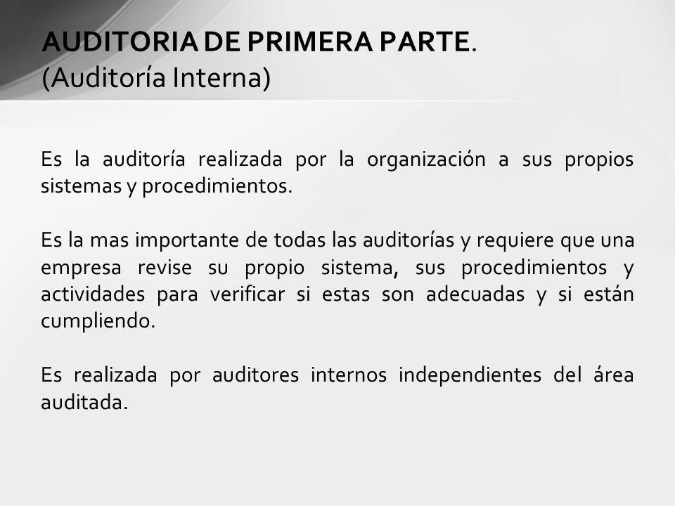AUDITORIA DE PRIMERA PARTE. (Auditoría Interna)