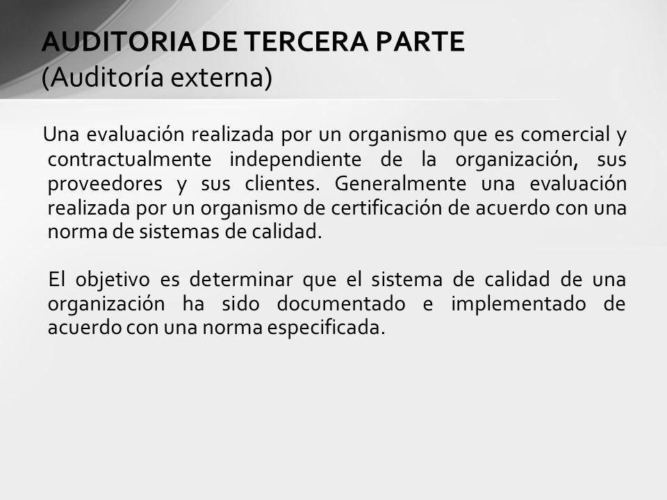 AUDITORIA DE TERCERA PARTE (Auditoría externa)