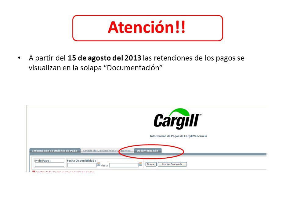 Atención!!A partir del 15 de agosto del 2013 las retenciones de los pagos se visualizan en la solapa Documentación