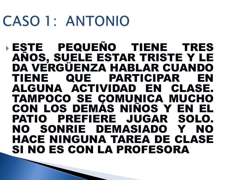 CASO 1: ANTONIO
