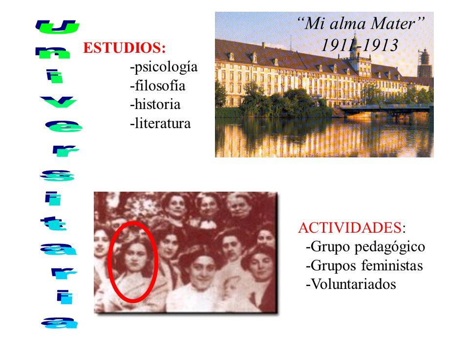 Universitaria Mi alma Mater 1911-1913 ESTUDIOS: -psicología