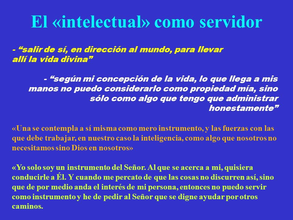 El «intelectual» como servidor