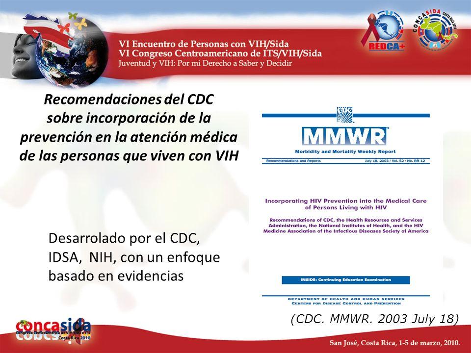 Desarrolado por el CDC, IDSA, NIH, con un enfoque basado en evidencias
