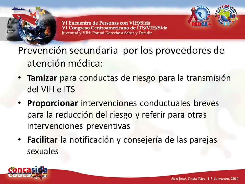 Prevención secundaria por los proveedores de atención médica: