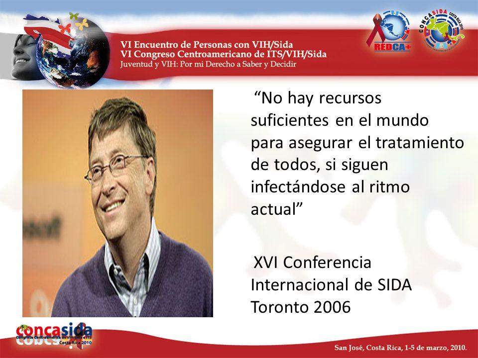 No hay recursos suficientes en el mundo para asegurar el tratamiento de todos, si siguen infectándose al ritmo actual XVI Conferencia Internacional de SIDA Toronto 2006