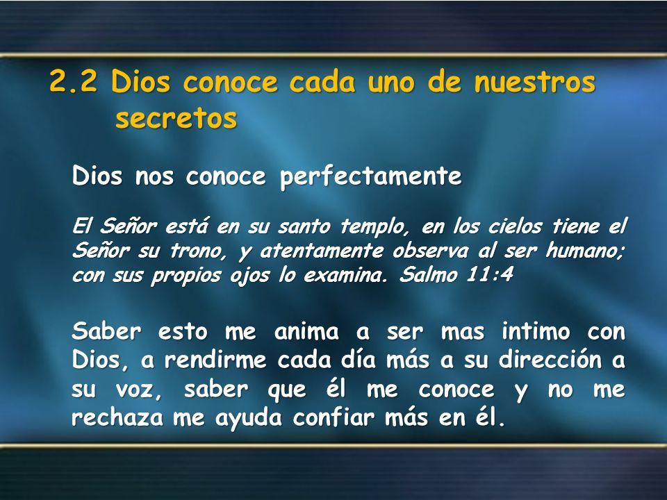 2.2 Dios conoce cada uno de nuestros secretos