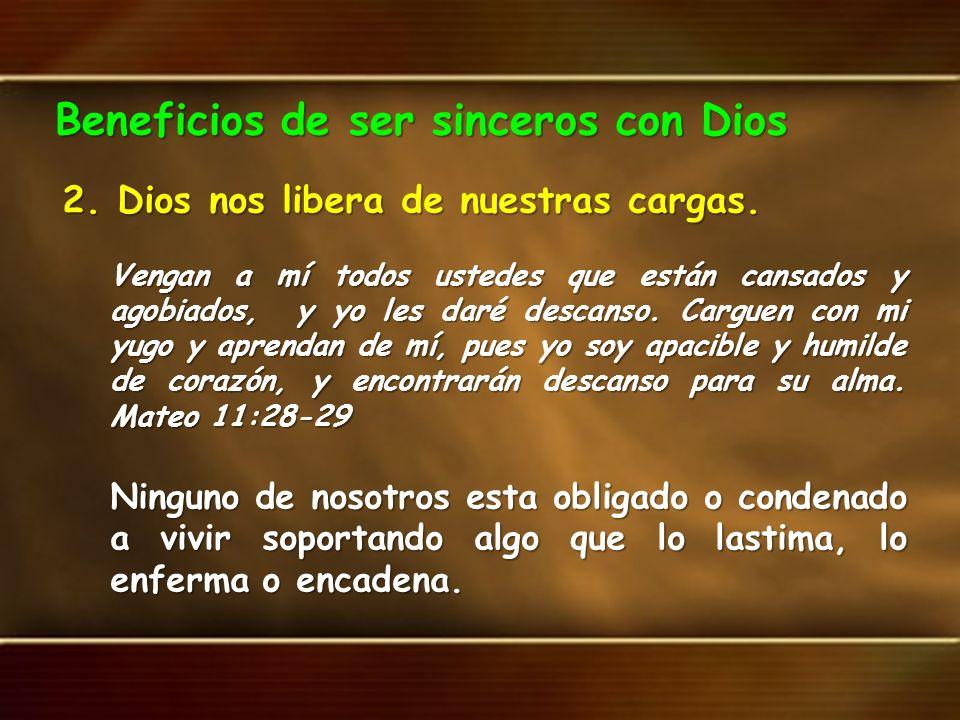 Beneficios de ser sinceros con Dios