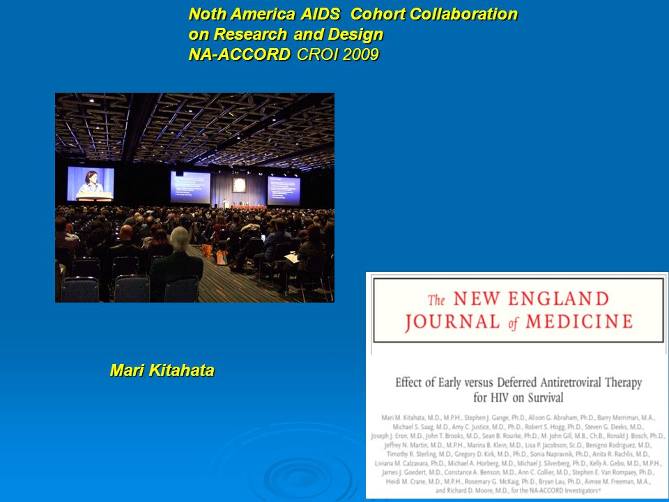 Noth America AIDS Cohort Collaboration on Research and Design NA-ACCORD CROI 2009