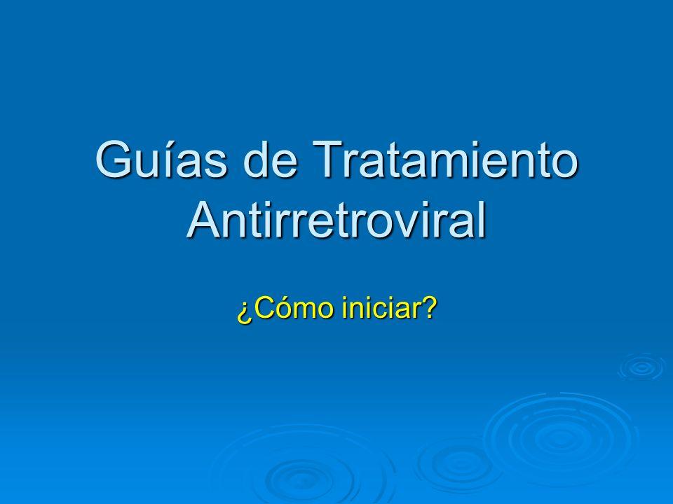Guías de Tratamiento Antirretroviral