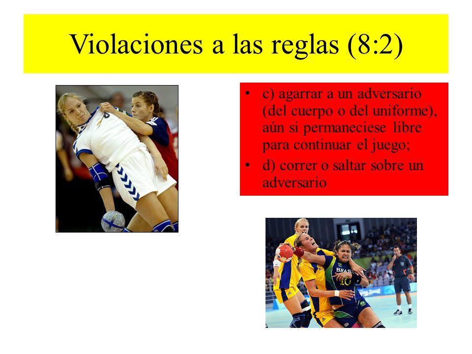 Violaciones a las reglas (8:2)
