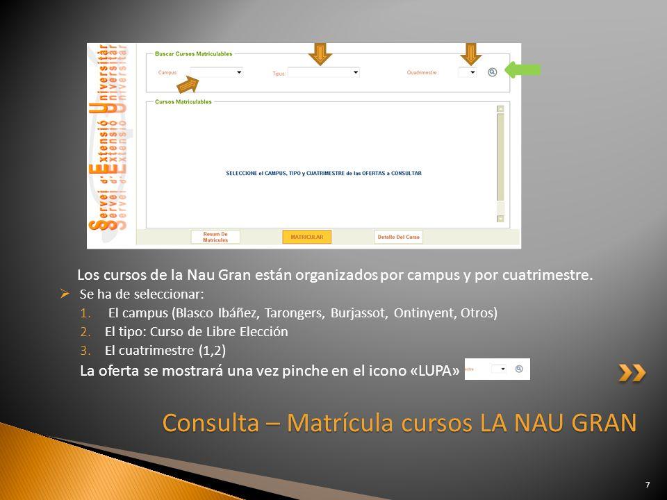 Consulta – Matrícula cursos LA NAU GRAN