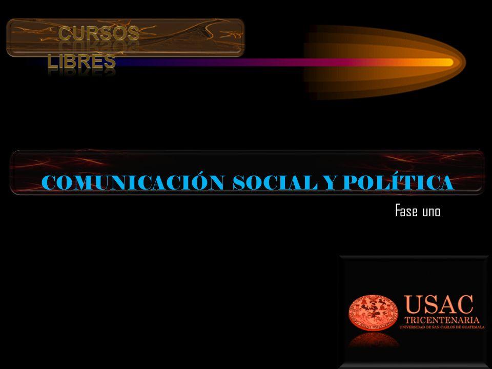 COMUNICACIÓN SOCIAL Y POLÍTICA