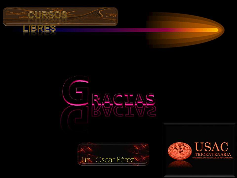 cursos libres GRACIAS Lic. Oscar Pérez