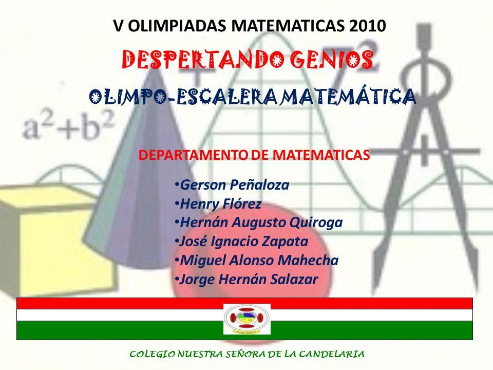 DESPERTANDO GENIOS V OLIMPIADAS MATEMATICAS 2010