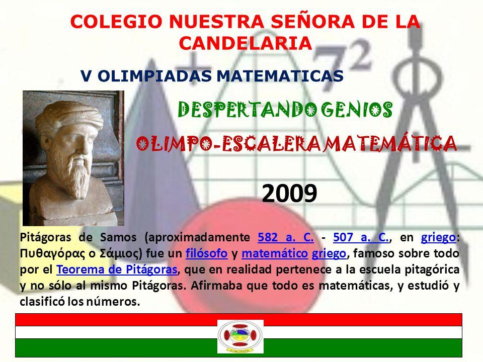 COLEGIO NUESTRA SEÑORA DE LA CANDELARIA OLIMPO-ESCALERA MATEMÁTICA