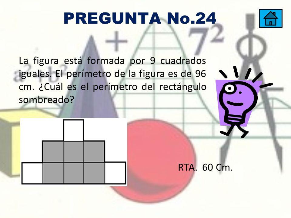 PREGUNTA No.24 La figura está formada por 9 cuadrados iguales. El perímetro de la figura es de 96 cm. ¿Cuál es el perímetro del rectángulo sombreado