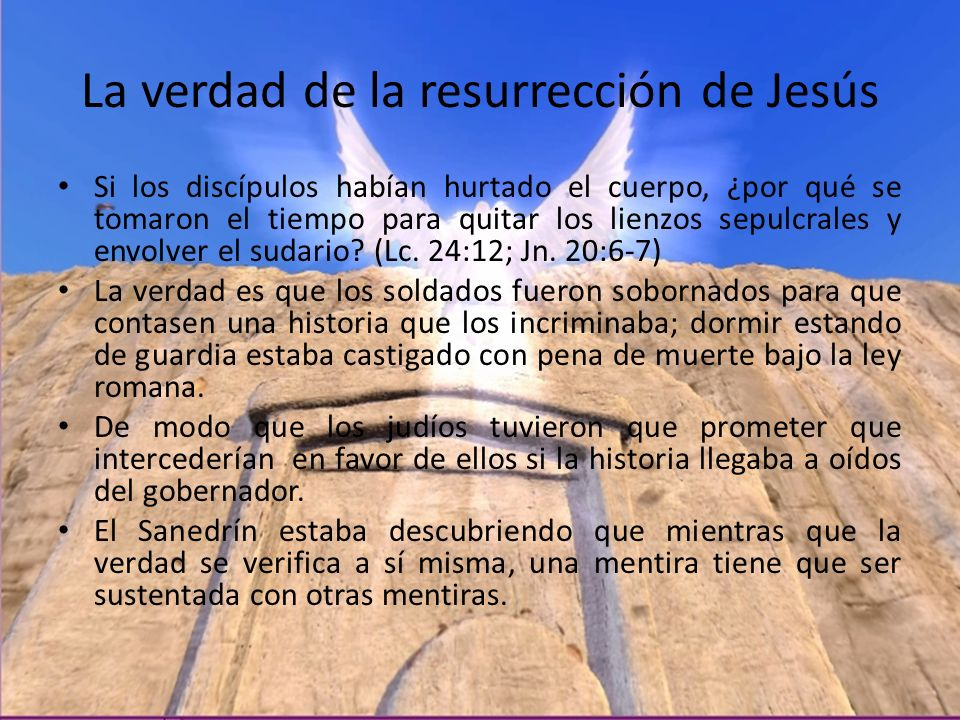 La verdad de la resurrección de Jesús
