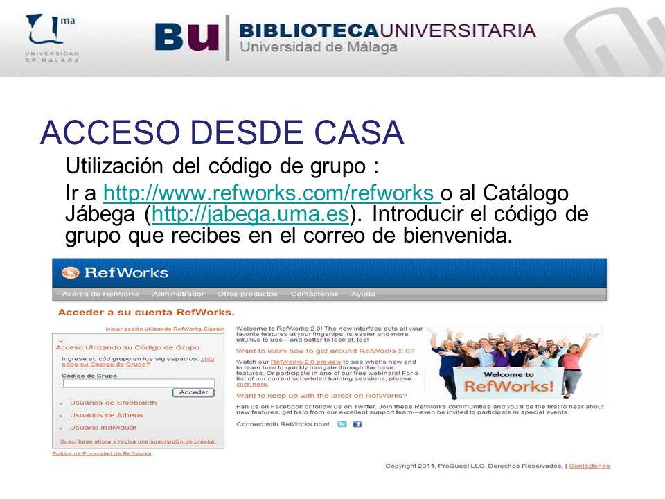 ACCESO DESDE CASA Utilización del código de grupo :